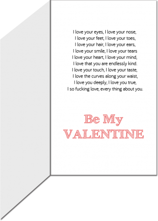 Valentine's Day Greeting Card - I love everything about you